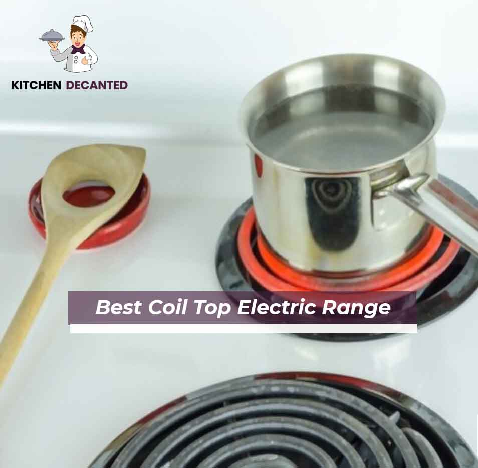 Best Coil Top Electric Range