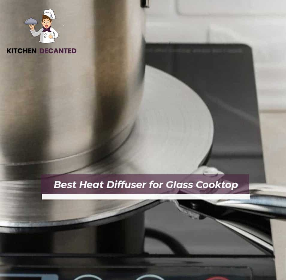 Best Heat Diffuser for Glass Cooktop